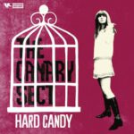 """THE CANARY SECT_Hard Candy EP 7"""" (Clifford, 2016)"""